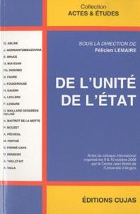 De l'unité de l'Etat - Félicien Lemaire |