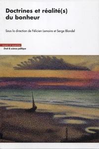 Félicien Lemaire et Serge Blondel - Doctrines et réalité(s) du bonheur.