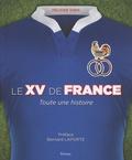 Félicien Taris - Le XV de France - Toute une histoire.