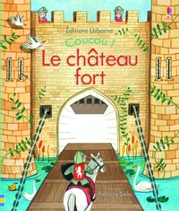 Felicita Sala et Anna Milbourne - Le château fort.