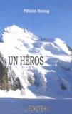 Félicité Herzog - Un héros.