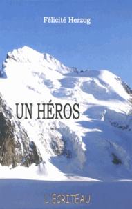 Un héros - Félicité Herzog | Showmesound.org