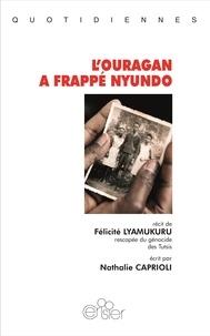 Félicité Lyamukuru - L'ouragan a frappé Nuyndo.