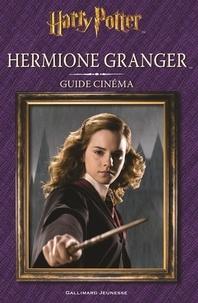 Felicity Baker - Hermione Granger - Guide cinéma.