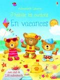 Felicity Brooks - J'habille les oursons en vacances.