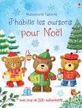Felicity Brooks - J'habille les oursons pour Noël.