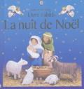 Felicity Brooks et Jo Litchfield - La nuit de Noël.