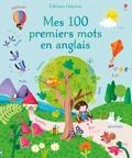 Felicity Brooks - Mes 100 premiers mots en anglais.