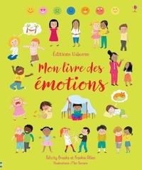 Felicity Brooks et Frankie Allen - Mon livre des émotions.