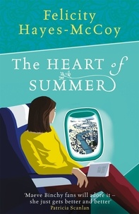 Felicity Hayes-McCoy - The Heart of Summer (Finfarran 6).