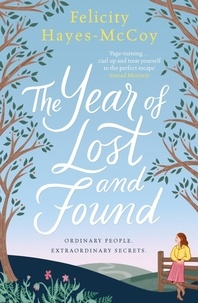 Felicity Hayes-McCoy - The Year of Lost and Found.