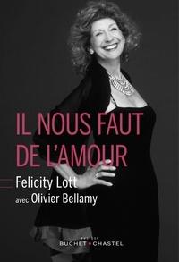 Felicity Lott et Olivier Bellamy - Il nous faut de l'amour.