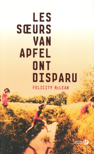 Felicity McLean - Les soeurs Van Apfel ont disparu.