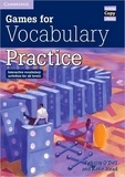 Felicity O'Dell et Katie Head - Games for Vocabulary Practice - Interactive vocabulary activities for all levels.