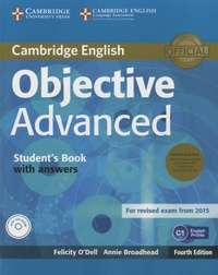 Felicity O'Dell - Objective Advanced  For Revised Exam 2015 - Student's Book with Answers. 1 Cédérom + 2 CD audio