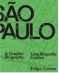 Felipe Correa - Sao Paulo a graphic biography.