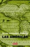 Felipe Fernández Armesto - Las Américas.