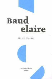 Felipe Polleri - Baudelaire.