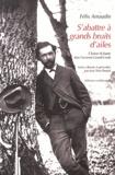 Félix Arnaudin - S'abattre à grands bruits d'ailes - Faune et chasse dans l'ancienne Grande-Lande.