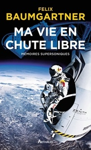 Era-circus.be Ma vie en chute libre - Mémoires supersoniques Image