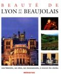 Félix Benoit - Beauté de Lyon et du Beaujolais.