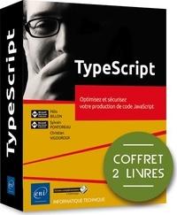 Félix Billon et Sylvain Pontoreau - TypeScript - Optimisez et sécurisez votre production de code JavaScript, coffret de 2 livres.