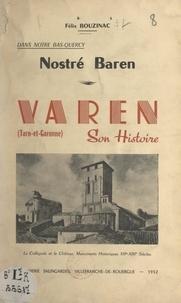 Félix Bouzinac et Félix Michel - Dans notre Bas-Quercy, nostré Baren : Varen, son histoire.