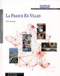 Félix Damette - La France en villes.