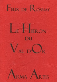 Deedr.fr Le Hiéron du Val d'Or - Elevé en hommage à Jésus-Hostie-Roi Image