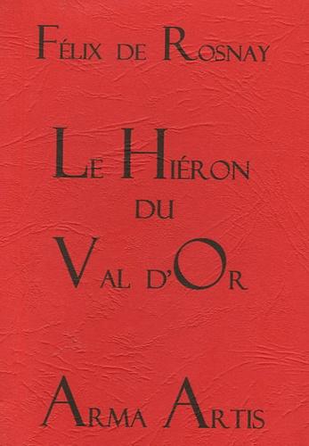Félix de Rosnay - Le Hiéron du Val d'Or - Elevé en hommage à Jésus-Hostie-Roi.