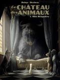 Félix Delep et Philippe Dorison - Le Château des animaux Tome 1 : Miss Bengalore.