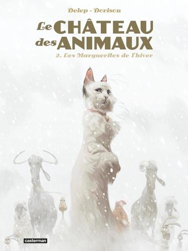 Le Château des animaux Tome 2 Les Marguerites de l'hiver