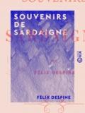 Félix Despine - Souvenirs de Sardaigne.