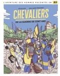 Félix Elvis et Guillaume Penchinat - Chevaliers de la guerre de Cent Ans.