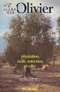 Félix Ereteo et Joël Bordier - Les oliviers.