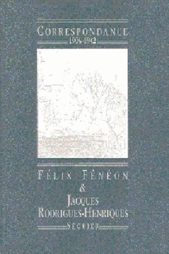 Félix Fénéon - Correspondance 1906-1942.