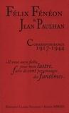 Félix Fénéon et Jean Paulhan - Correspondance 1917-1944.
