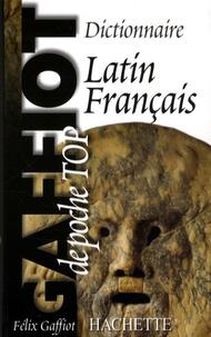 Félix Gaffiot - Dictionnaire de poche Latin-français - Gaffiot Top poche.
