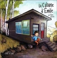 Félix Girard - La cabane d'Emile.