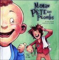 Félix Girard et Nadia Bergeron - Maman pète les plombs ; Papa est dans la lune - 1 livre, 2 histoires.