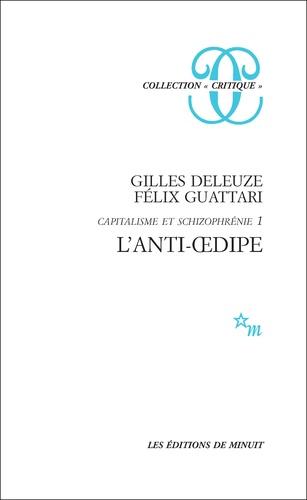 L'ANTI-OEDIPE.. Capitalisme et schizophrénie, édition 1995 augmentée