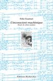 Félix Guattari - L'Inconscient machinique - Essais de schizo-analyse.