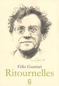 Félix Guattari - Ritournelles.