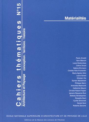 Felix- His ghislain - Cahiers thematiques, n  15. materialites.