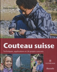 Histoiresdenlire.be Couteau suisse - Techniques, applications et 26 projets concrets Image