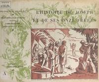Felix Klein et M. Lavergne - L'histoire de Joseph et de ses onze frères.