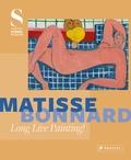 Felix Krämer - Matisse - Bonnard long live painting!.