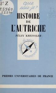 Félix Kreissler - Histoire de l'Autriche.