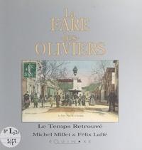 Félix Laffé et Michel Millet - La Fare-les-Oliviers.