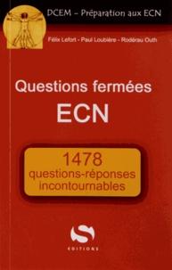 Félix Lefort et Paul Loubière - Questions fermées à l'ECN.
